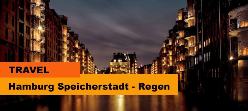 Hamburg Speicherstadt bei Regen – warumnicht?