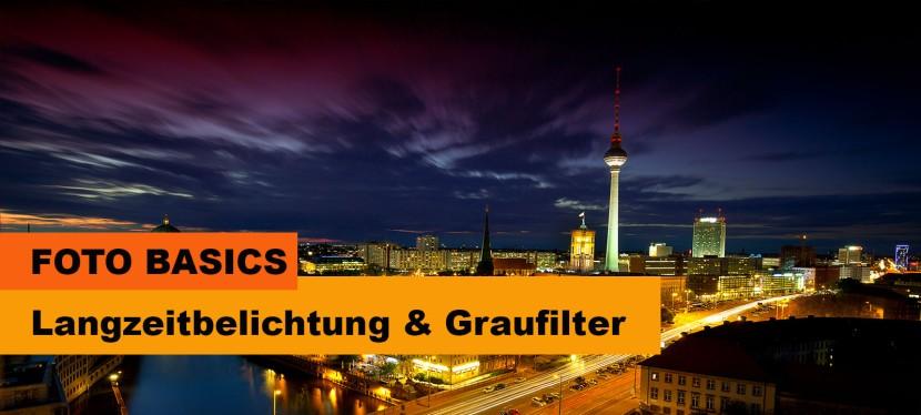 Foto Basics: Stillstand von Zeit/Bewegung Langzeitbelichtung mit Graufiltern(ND)