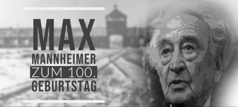 Max Mannheimer – einem Zeitzeugen und rastlosen Mahner zum100.Geburtstag