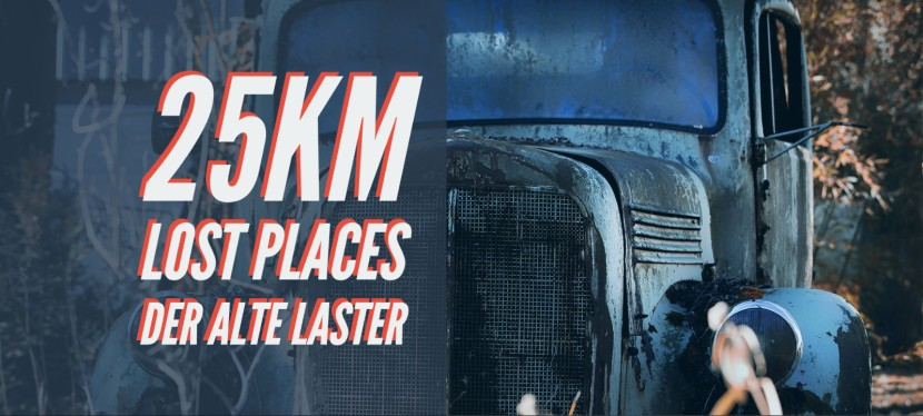 Der alte Laster – Lost Places (unter25km)