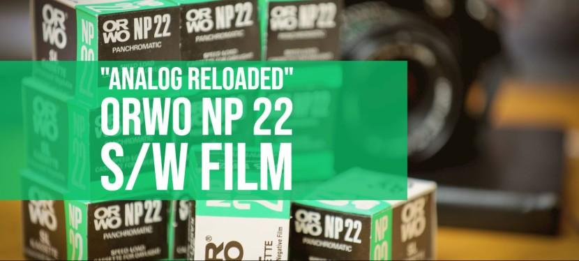 Wiedersehen macht Freude – ORWO NP 22 S/W Film (analogreloaded)