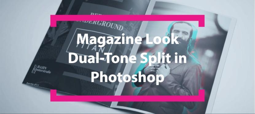 Magazine Look schnell erstellt: Dual-Tone Split inPhotoshop