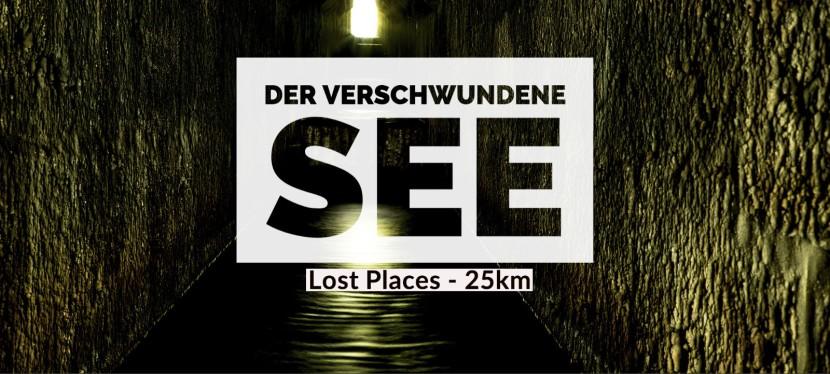 Der verschwundene See – LostPlaces