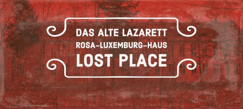 Das alte Lazarett – LostPlaces