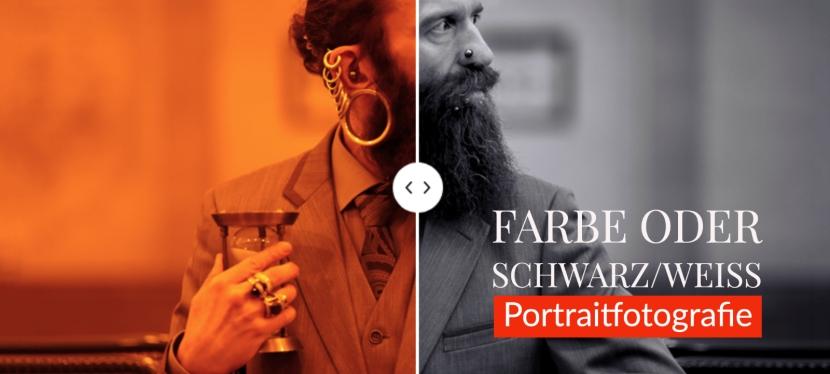 Farbe oder Schwarz/Weiss? – Portraitfotografie