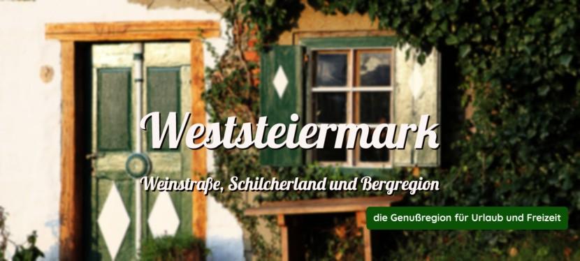 Weststeiermark – Weinstraße, Schilcherland undBergregion