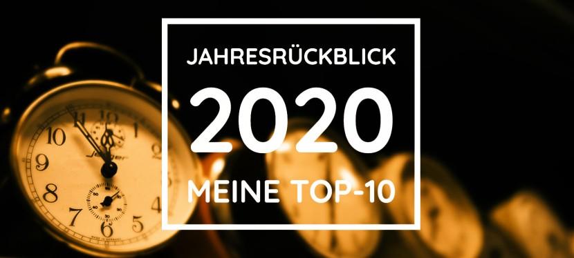 Jahresrückblick 2020 – was für ein Jahr,oder?