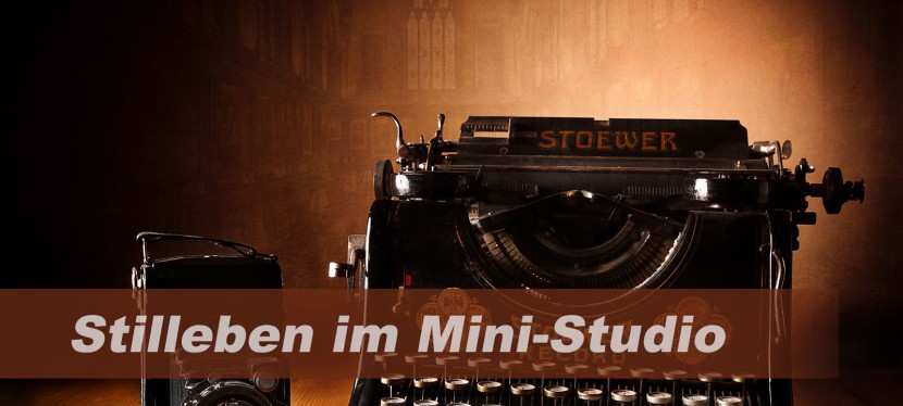 Stilleben im Mini-Studio – ein 60 MinutenProjekt