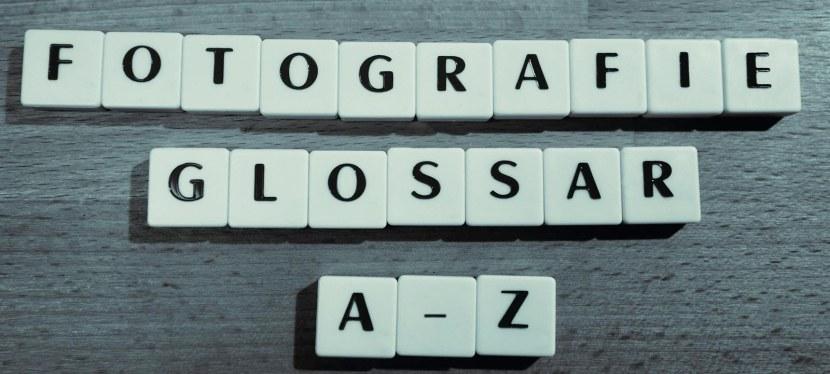 Glossar-Fotografie & Lexikon