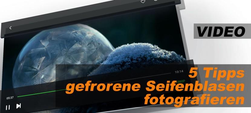 Video: Gefrorene Seifenblasen fotografieren – 5 wichtigeTipps