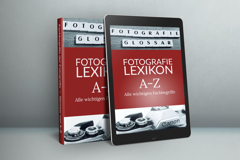 Fotografie Lexikon - Fachbegriffe im Glossar von A_Z