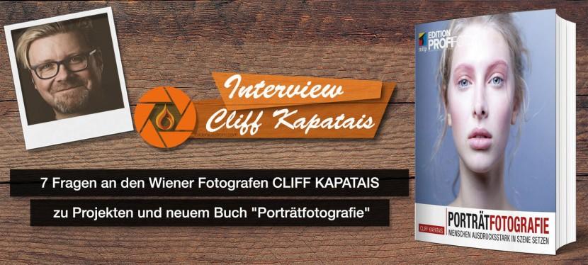"""7. Fragen an den Wiener Fotografen CLIFF KAPATAIS zu aktuellen Projekten und seinem neuen Buch """"Porträtfotografie"""""""
