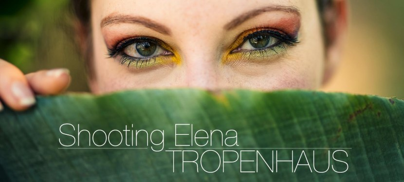 Shooting Elena – Ab in die Tropen!