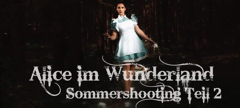 Alice im Wunderland – Sommershooting im Wald(Teil2)