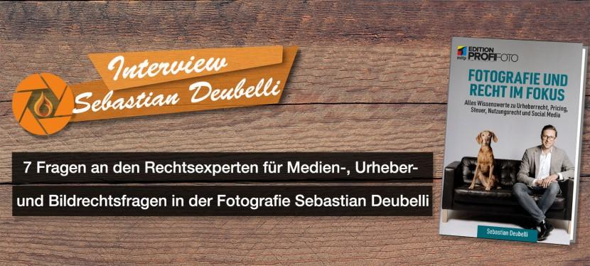Fotorecht: 7 Fragen an den Rechtsexperten in der Fotografie SebastianDeubelli